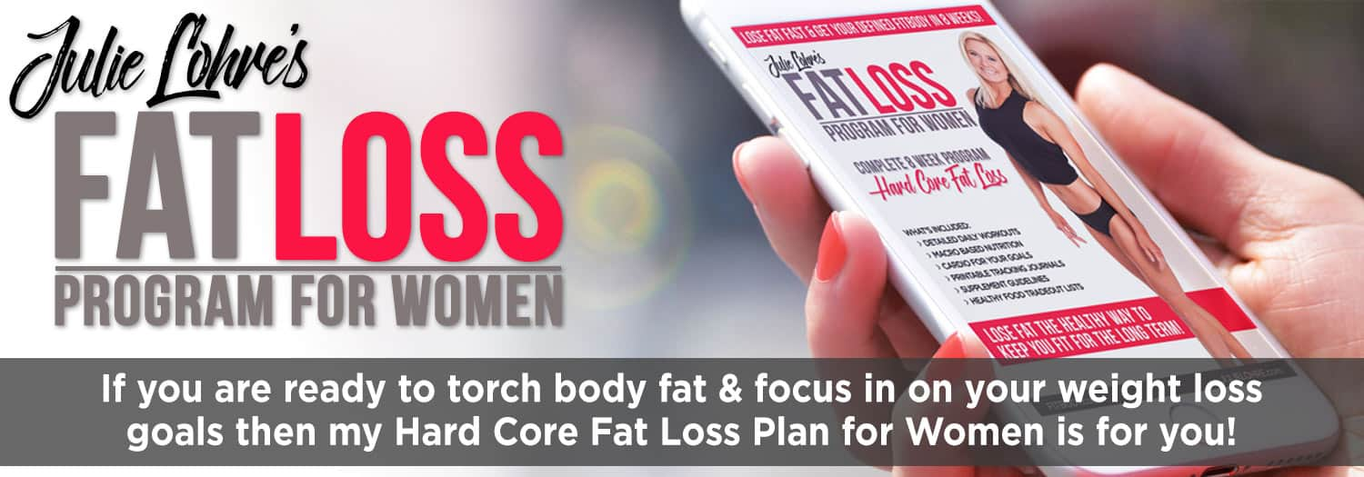 Julie Lohre's Fat Loss Plan for Women